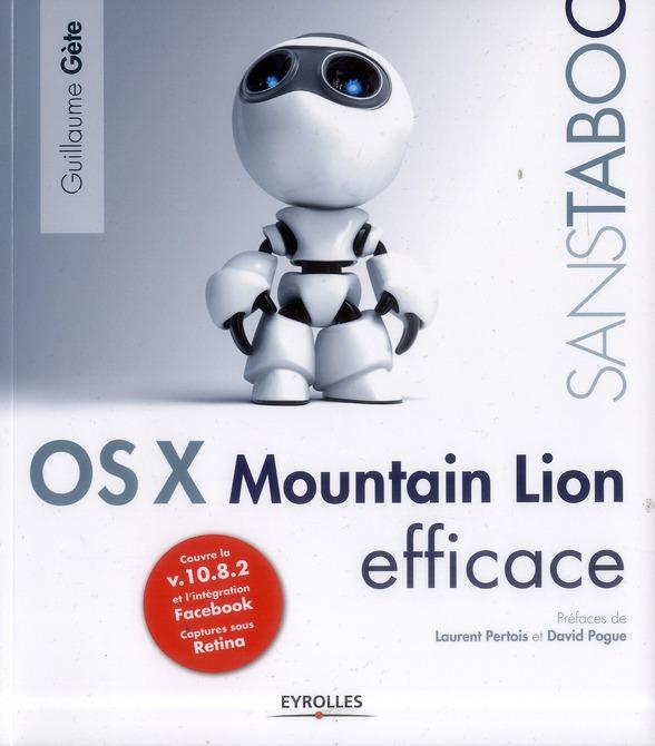 Os X Mountain Lion Efficace ; Couvre La V.10.8.2 Et L'Integration Facebook ; Captures Sous Retina