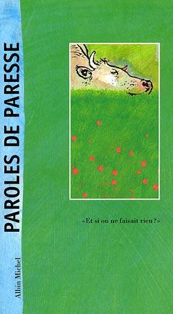 PAROLES DE PARESSE