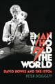 The man who sold the world - david bowie and the 1970s