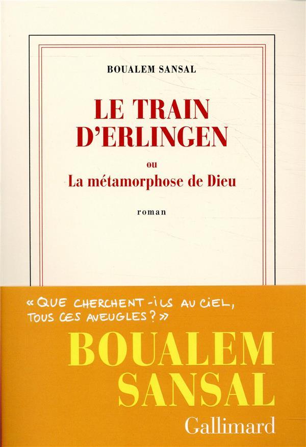 LE TRAIN D'ERLINGEN OU LA METAMORPHOSE DE DIEU