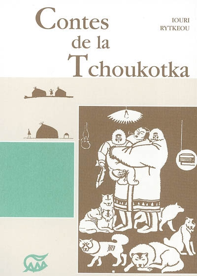 CONTES DE LA TCHOUKOTKA