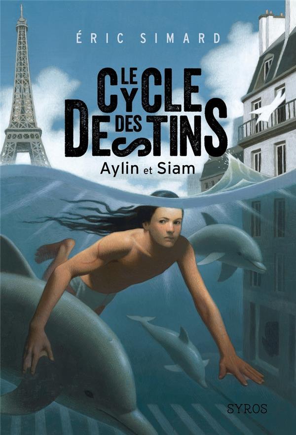 Le cycle des destins t.1 ; Aylin et Siam