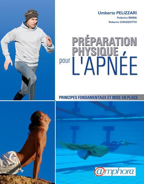 Preparation Physique Pour L'Apnee ; Principes Fondamentaux Et Mise En Place