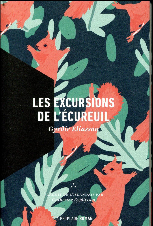 LES EXCURSIONS DE L'ECUREUIL