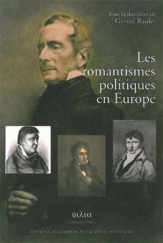 LES ROMANTISMES POLITIQUES EN EUROPE