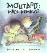 Couverture de Moutard : Mode D'Emploi