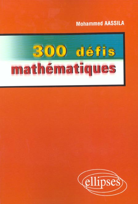 300 Defis Mathematiques
