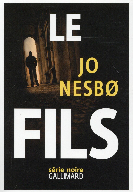 Le fils / Jo Nesbo | Nesbo, Jo (1960-....)