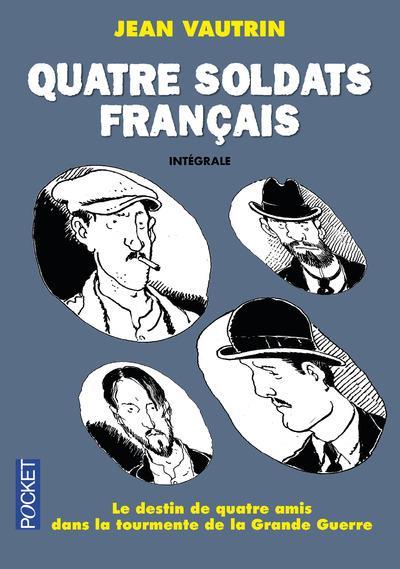 Quatre soldats français : Intégrale | Vautrin, Jean. Auteur