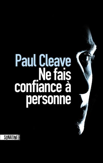 Ne fais confiance à personne | Cleave, Paul. Auteur