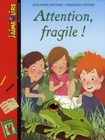 attention fragile ! - Jean-marie  Defossez, Emmanuel Ristord
