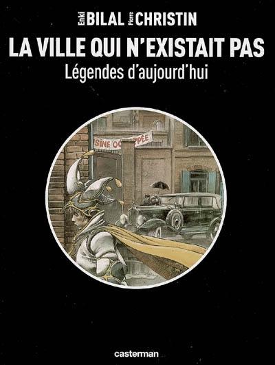 Legendes T3 La Ville Qui N'Existait Pas
