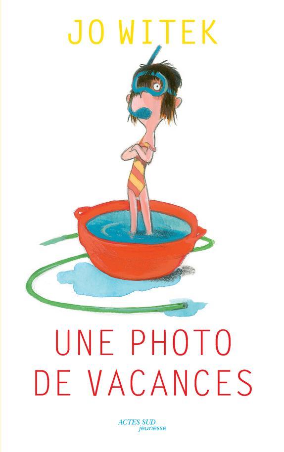 photo de vacances (Une) | Witek, Jo. Auteur