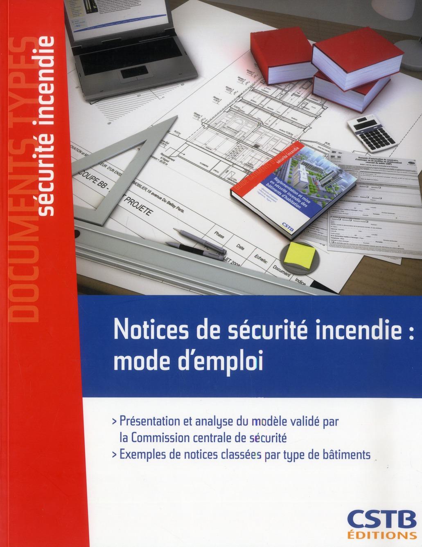 Notices De Securite Incendie : Mode D'Emploi