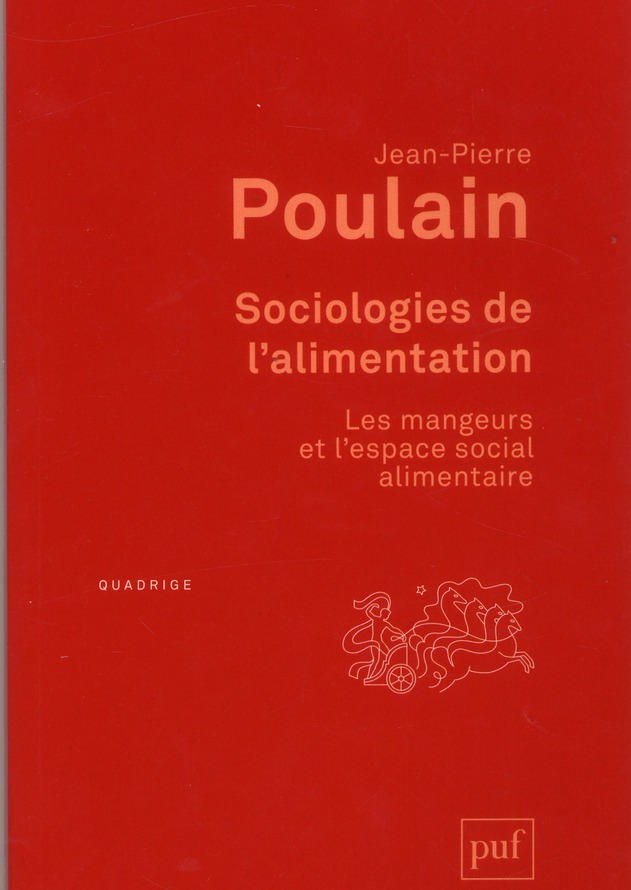 Sociologies De L'Alimentation (3e Edition)