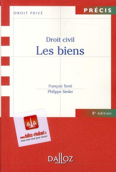 Droit Civil ; Les Biens (8e Edition)