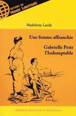 Couverture de Une femme affranchie ; Gabrielle, petite indomptable
