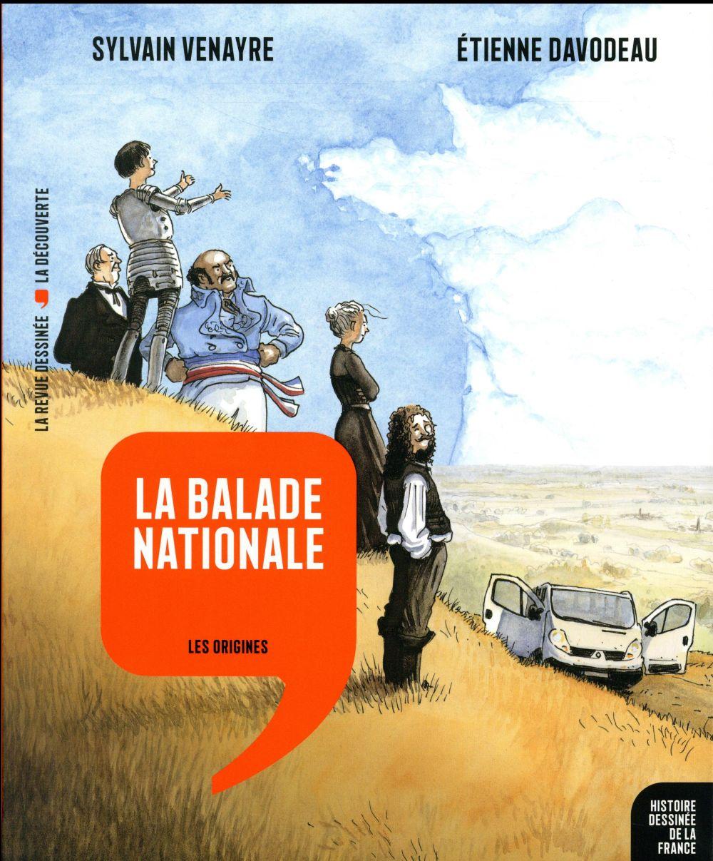 LA BALADE NATIONALE (HISTOIRE DESSINEE DE LA FRANCE T1)