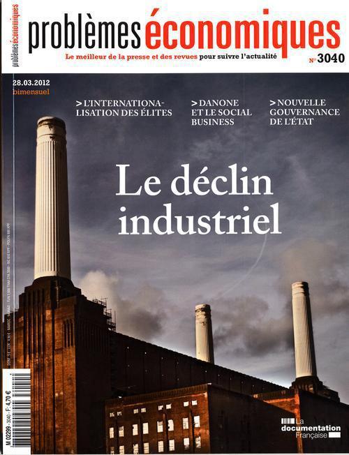 Problemes Economiques T.3040; Le Declin Industriel