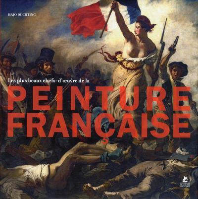 Les plus beaux chefs d'oeuvre de la peinture française