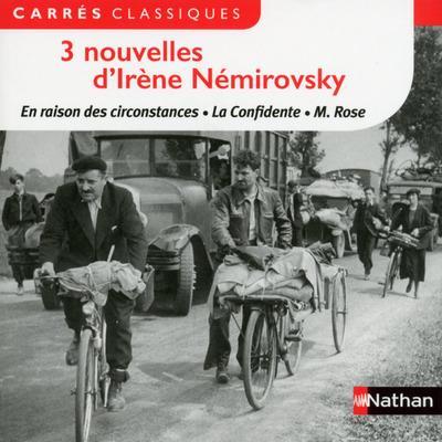 3 nouvelles d'Irène Némirovsky ; en raison des circonstances, la confidente, M. Rose