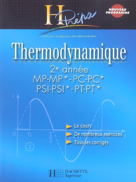 Thermodynamique ; 2eme Annee Mp-Mp*-Pc-Pc*-Psi-Psi*-Pt-Pt*
