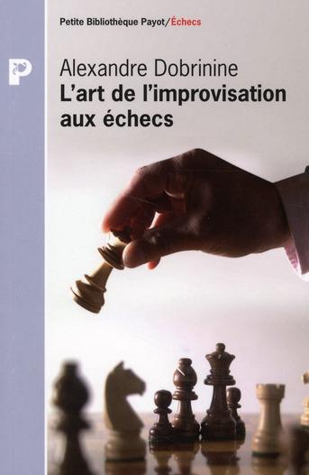L'Art De L'Improvisation Aux Echecs