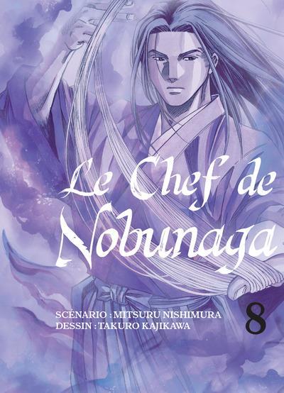 Chef de Nobunaga (Le). 8 | Mitsuru, Nishimura. Auteur