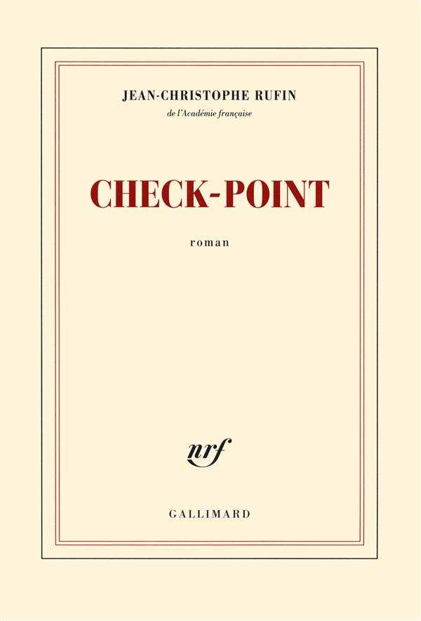 Check-point / Jean-Christophe Rufin | Rufin, Jean-Christophe