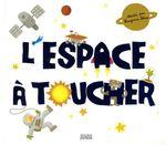 Couverture de L'espace à toucher