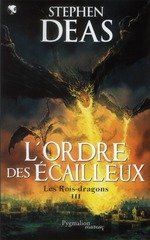les rois-dragons t.3 ; l'ordre des cailleux - Deas Stephen