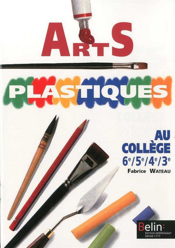 Arts Plastiques Au College 6e 5e 4e 3e