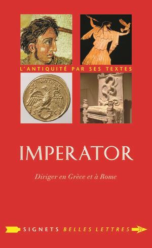 Imperator ; diriger en grèce et à rome
