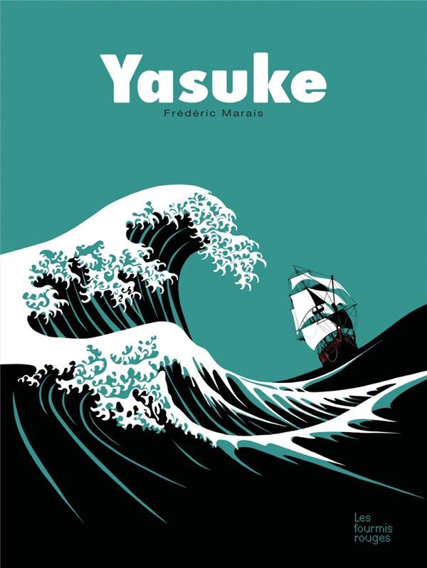 Yasuke / Frédéric Marais | Marais, Frédéric (1965-....). Auteur