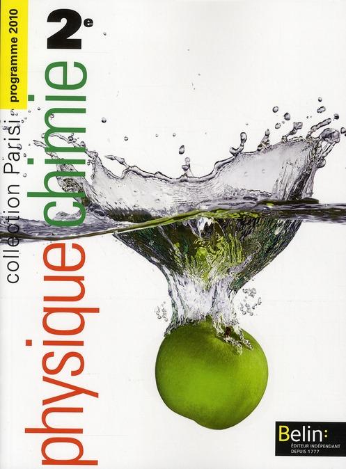 Parisi; Physique/Chimie ; 2nde ; Livre De L'Eleve (Edition 2010)