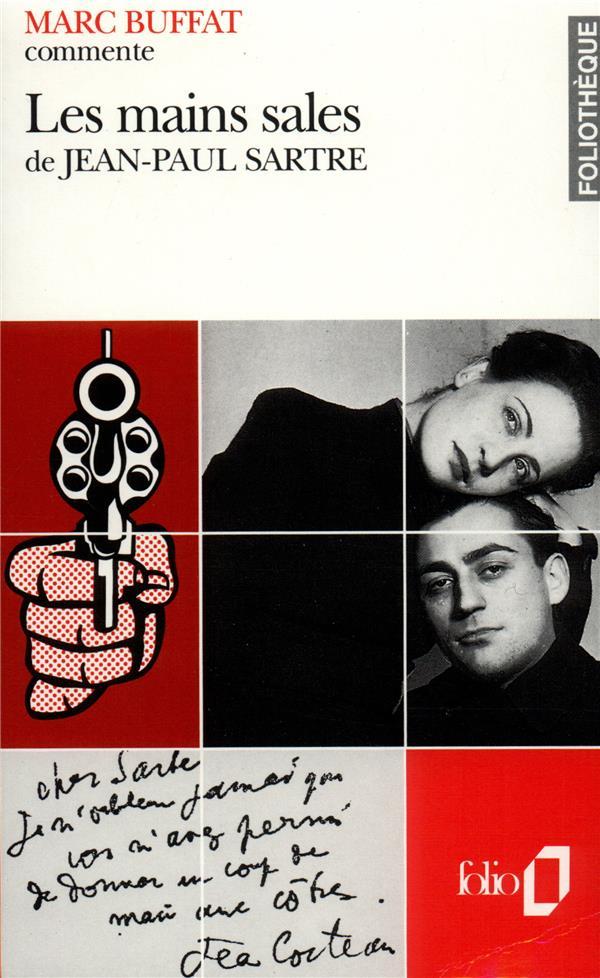 Les Mains Sales De Jean-Paul Sartre  (Essai Et Dossier)