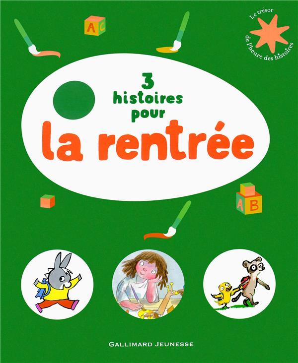 3 Histoires Pour La Rentree