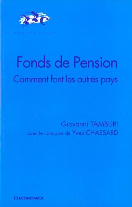 Fonds De Pension ; Comment Font Les Autres Pays