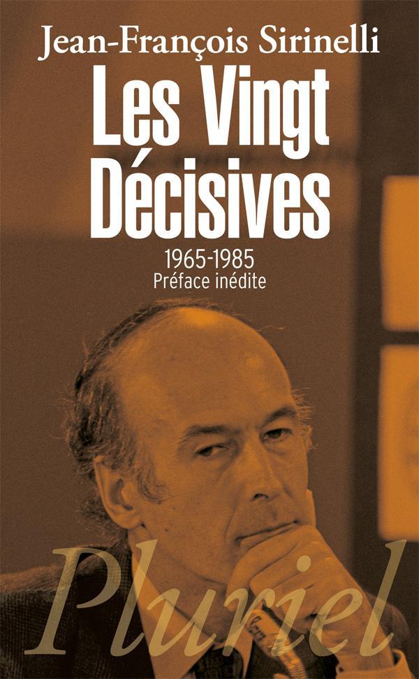 LES VINGT DECISIVES, 1965-1985