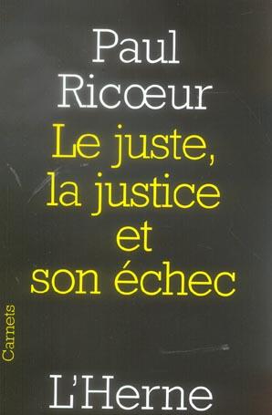 LE JUSTE, LA JUSTICE ET SON ECHEC