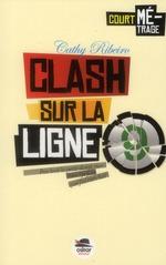 Couverture de Clash sur la ligne 9