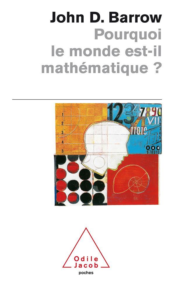 Pourquoi Le Monde Est-Il Mathematique?