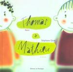 Couverture de Thomas + Mathieu