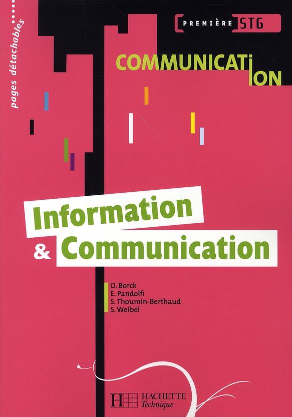 Information Et Communication 1re Stg Communication - Livre Eleve - Ed.2008