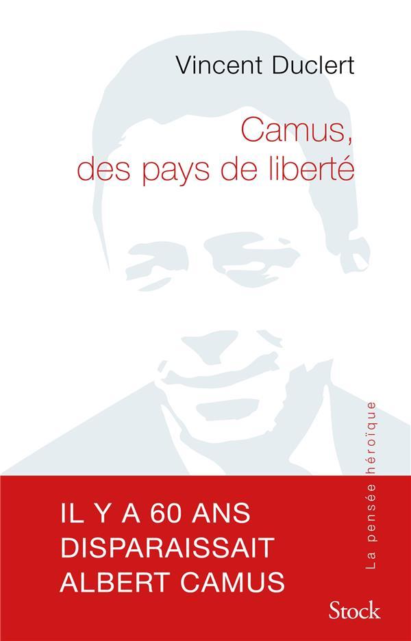 CAMUS, DES PAYS DE LIBERTE