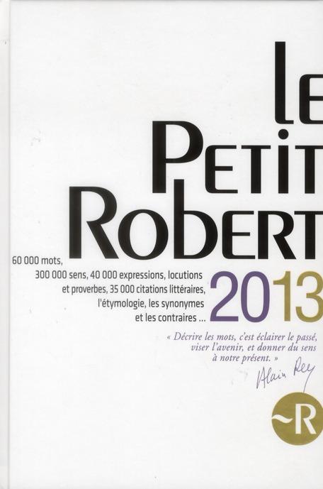 Le Petit Robert Langue Francaise 2013