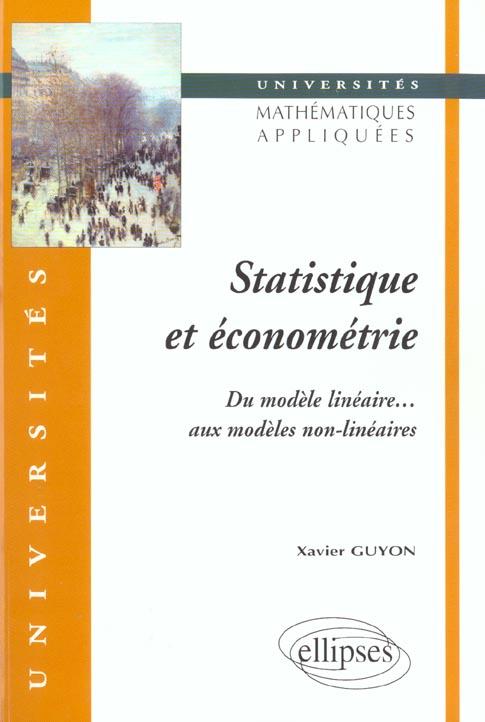 Statistiques Et Econometrie ; Du Modele Lineaire Aux Modeles Non-Lineaires