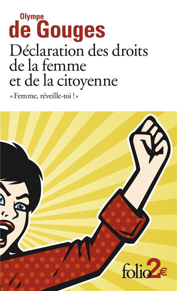 """""""FEMME, REVEILLE-TOI !"""" DECLARATION DES DROITS DE LA FEMME ET DE LA CITOYENNE"""