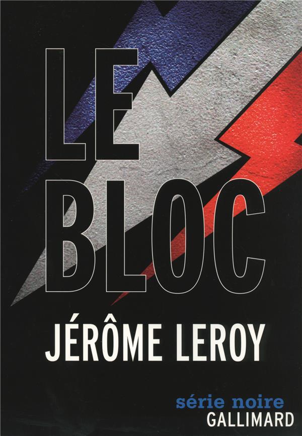 Bloc (Le) | Leroy, Jérôme. Auteur