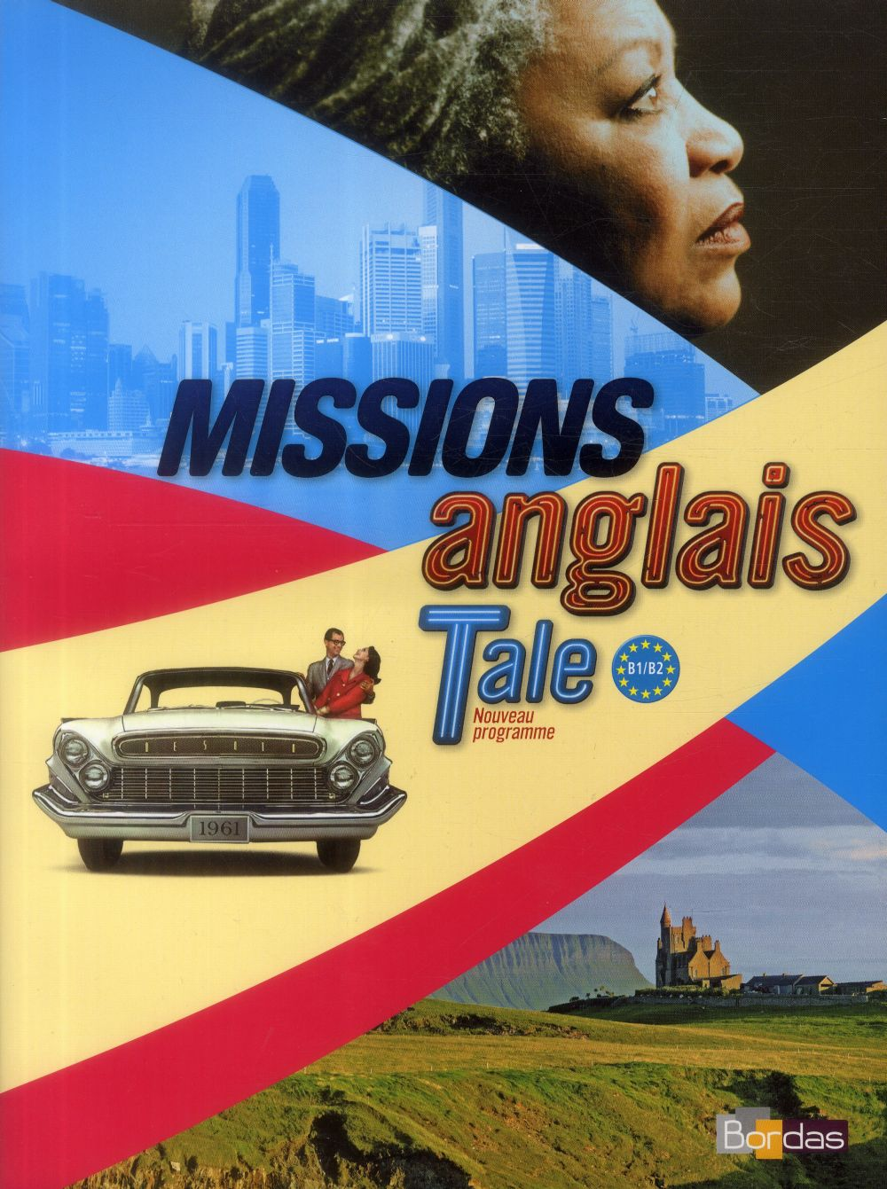 Missions; Anglais ; Terminale ; Grand Format